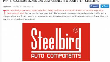 UNION BUDGET 2018: The decision to impose a higher import duty on auto parts, accessories & CKD components is a good step- Steelbird