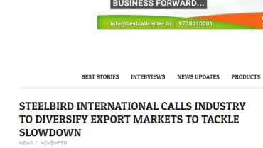 Steelbird International Calls Industry to Diversify Export Markets to Tackle Slowdown